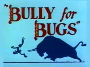 Looney Toons – Bully for Bugs