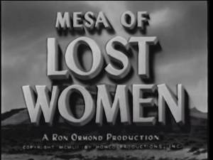 Mesa Of Lost Women