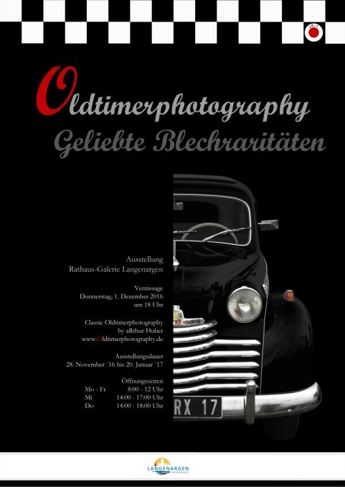 Ausstellungsplakat Oldtimerphotography - Geliebte Blechraritäten, Vernissage 1. Dezember 2016