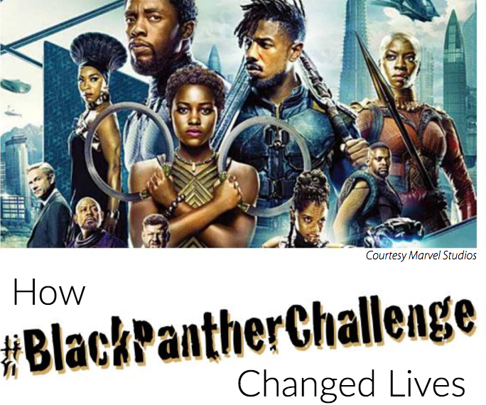 How #BlackPantherChallenge Changed Lives