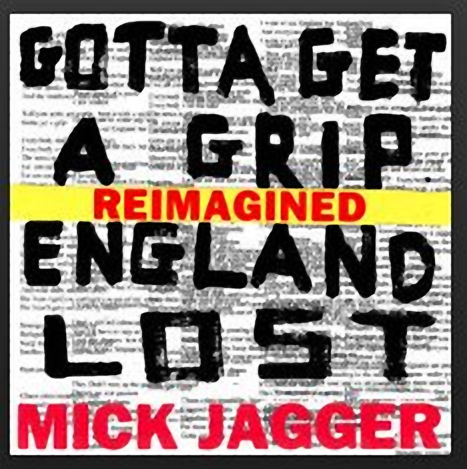 Mick Jagger- Gotta Get A Grip + Remixes