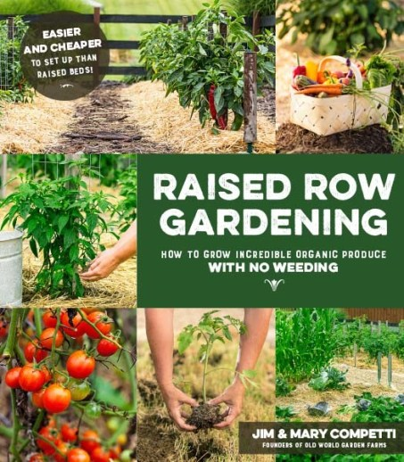 The Raised Row Gardening Book, The Ultimate Guide To Simple Gardening!