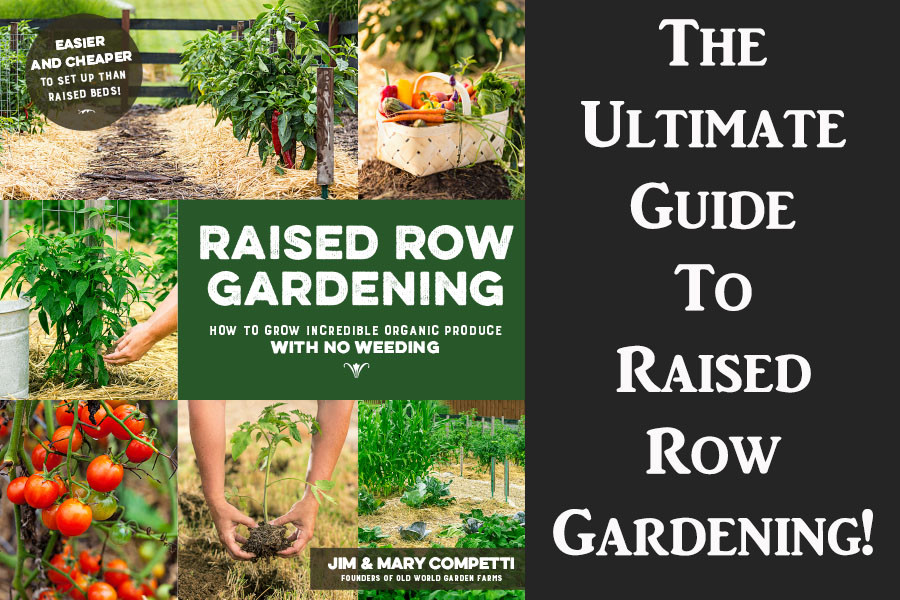 Vegetable Gardening Made Simple! Raised Row Gardening - The Book