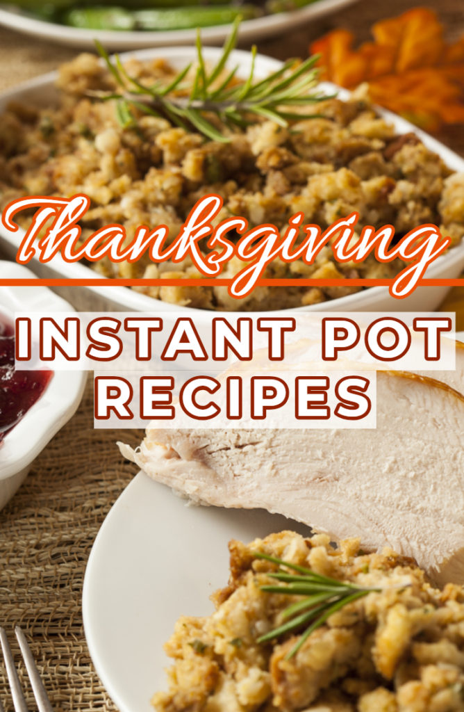 Instant Pot Thanksgiving Recipes
