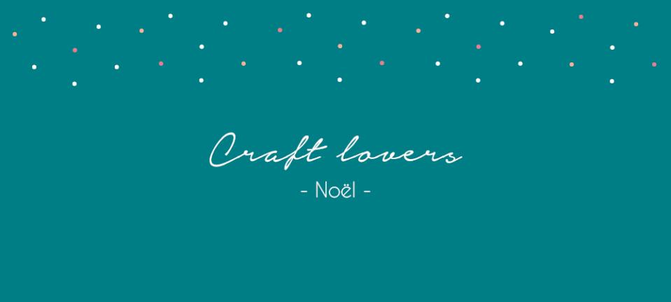 Craft Lovers – Sélection Etsy de Noël