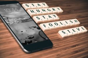 """""""Stay hungry, stay foolish"""" Steve Jobs. Fuente: Pixabay"""