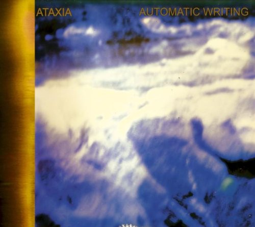 Ataxia – Automatic Writing (2004)