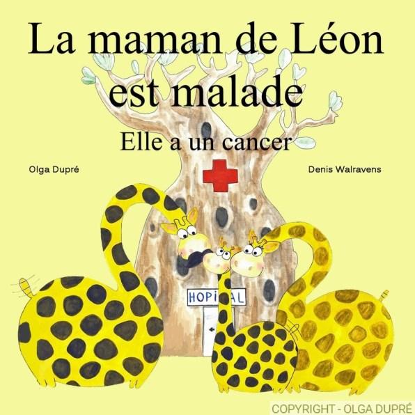 La maman de Léon est malade