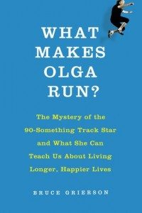 what makes olga run bruce grierson