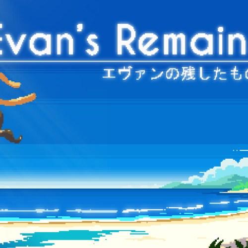 Evan's Remains