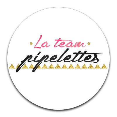 La team Pipelettes