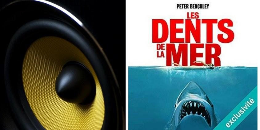 Les dents de la mer #audible