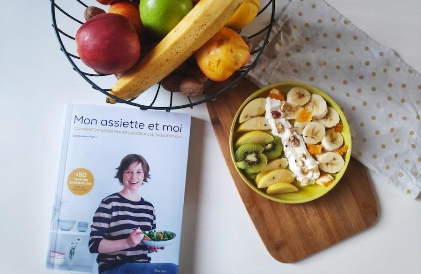 Mon assiette et moi : un guide pour se réconcilier avec son alimentation