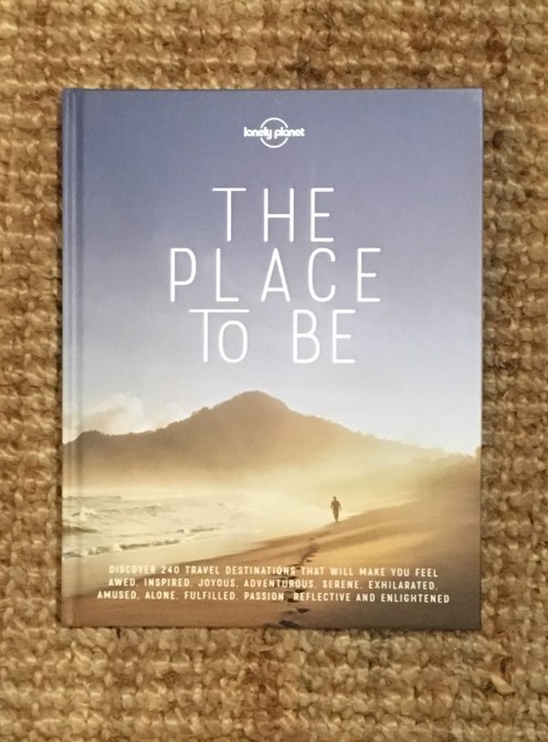 place to be, lonely planet, travel writing, oliver berry