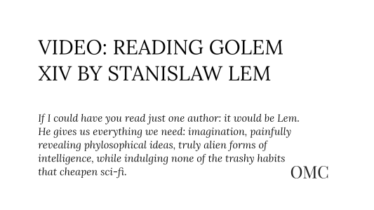 Video: Reading Golem XIV by Stanislaw Lem