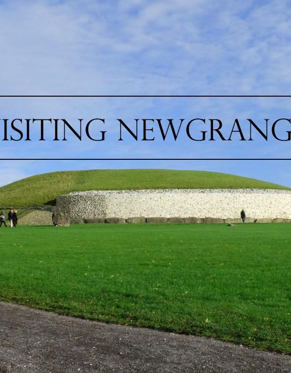A Visit to Newgrange, a UNESCO World Heritage Site