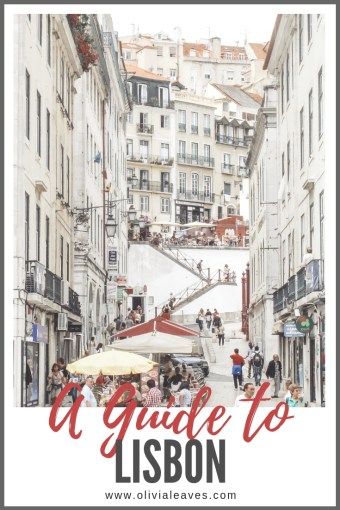 Olivia Leaves | A Guide to Lisbon