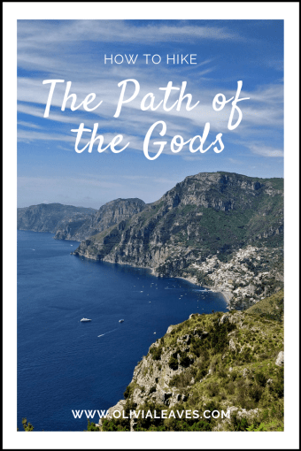 How to Hike the Path of the Gods | Olivia Leaves