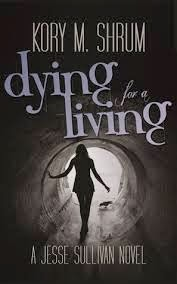 Dying for a Living (Review & Giveaway!)
