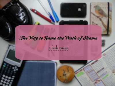 The Way to Game The Walk of Shame [Review, Tour & Giveaway!]