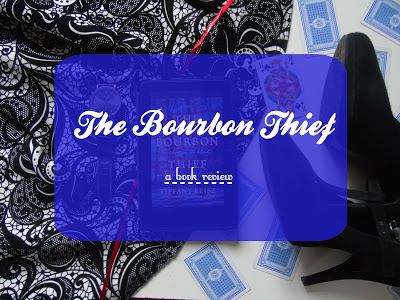The Bourbon Thief [Book Review & Giveaway!]