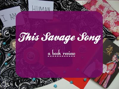 This Savage Song [Book Review]