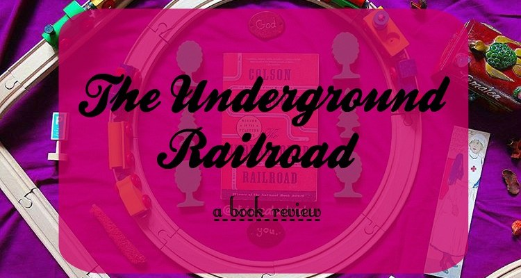 The Underground Railroad [Book Review]