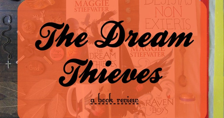 The Dream Thieves [Book Review]