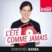 """France Inter - """"L'été comme jamais"""", une émission de Daniel Fievet"""