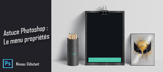 le-menus-propriété-Astuce Photoshop