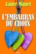 LECTURE: L'embarras du choix, Laure Manel - olivierrebiere.com