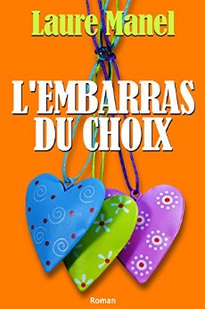 lecture : «L'embarras du choix»- Laure Manel