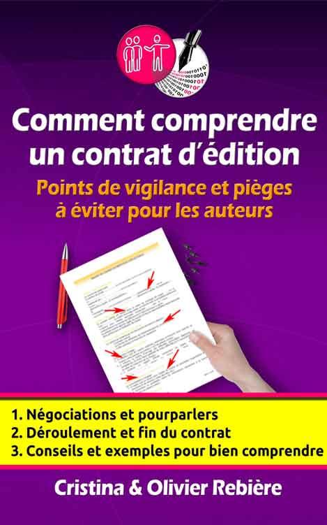 Comment comprendre un contrat d'édition - Cristina & Olivier Rebière - OlivierRebiere.com