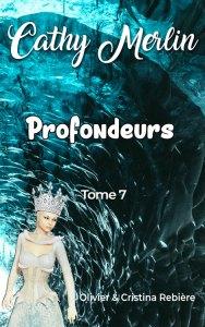 Cathy Merlin - 7. Profondeurs - Cristina Rebiere & Olivier Rebiere - OlivierRebiere.com