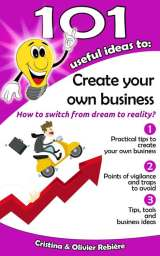 101 useful ideas to… Create your own business
