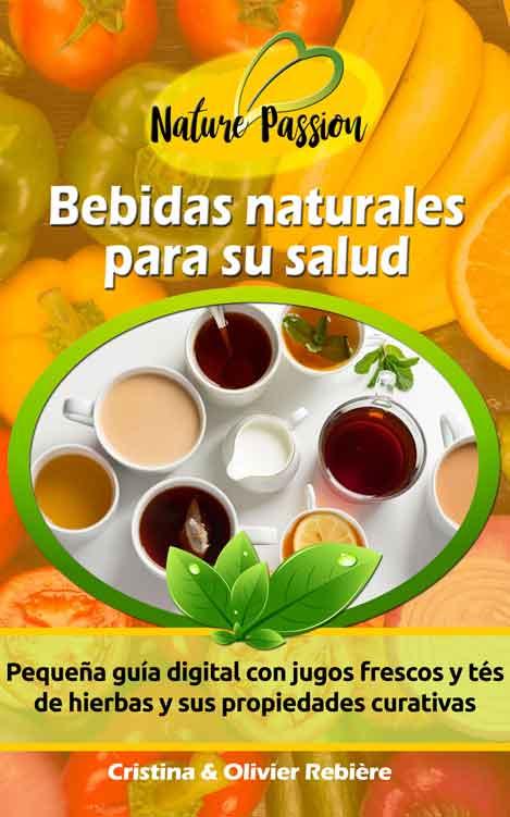 Bebidas naturales para su salud - Cristina Rebiere & Olivier Rebiere - OlivierRebiere.com