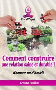 Comment construire une relation saine et durable ? - Cristina Rebiere - OlivierRebiere.com