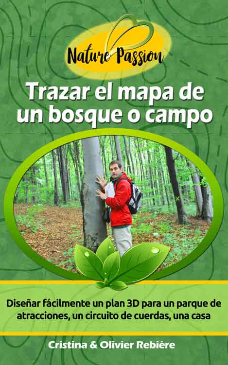 Trazar el mapa de un bosque o campo - Olivier Rebiere & Cristina Rebiere - OlivierRebiere.com