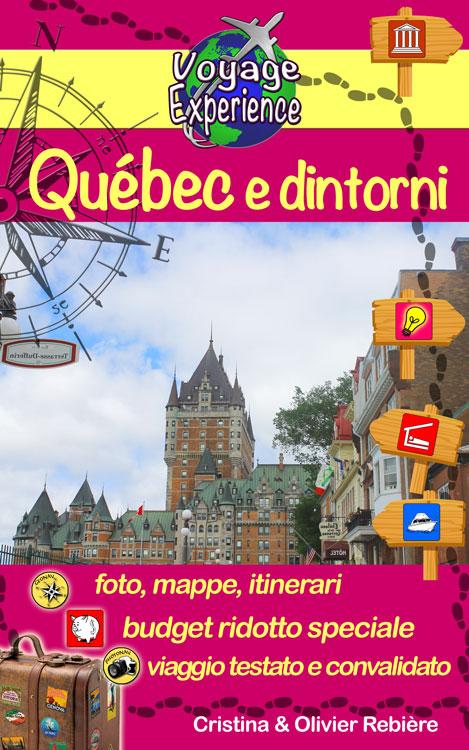 Québec e dintorni - italiano - Cristina Rebiere & Olivier Rebiere - OlivierRebiere.com