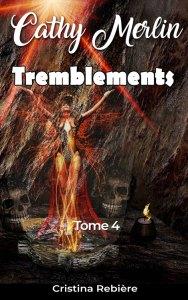 Cathy Merlin - 4. Tremblements… - Cristina Rebiere & Olivier Rebiere - OlivierRebiere.com