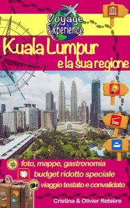 Kuala Lumpur e la sua regione - Cristina Rebiere & Olivier Rebiere - OlivierRebiere.com