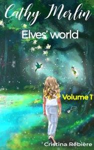 Cathy Merlin 1. Elves' world - Cristina Rebiere - OlivierRebiere.com