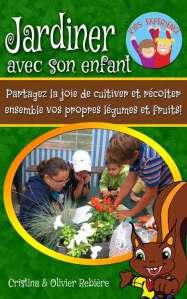Jardiner avec son enfant - Cristina Rebiere & Olivier Rebiere - OlivierRebiere.com