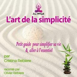 L'art de la simplicité - AUDIO - Cristina Rebiere - OlivierRebiere.com
