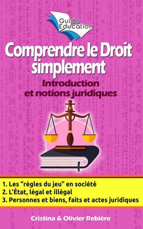 Comprendre le Droit simplement n°1 - Olivier Rebiere & Cristina Rebiere - OlivierRebiere.com