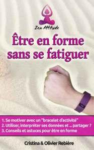 Être en forme sans se fatiguer - Olivier Rebiere & Cristina Rebiere - OlivierRebiere.com