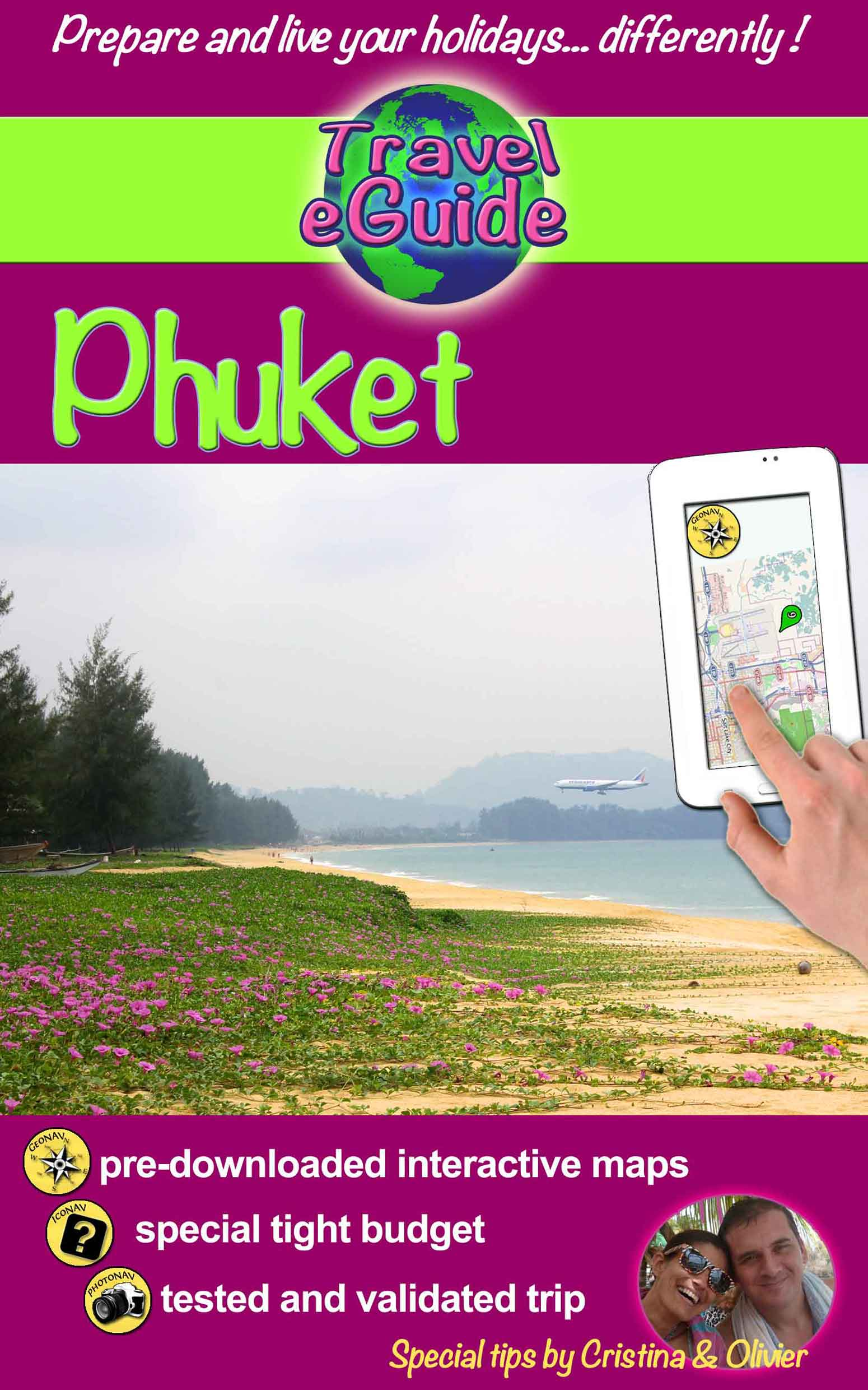 Travel eGuide Phuket and its region - Cristina Rebiere & Olivier Rebiere