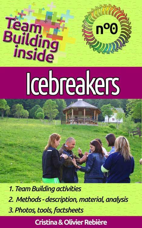 Team Building inside - icebreakers - Cristina Rebiere & Olivier Rebiere