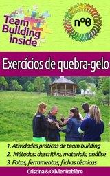 Team Building inside n°0: Exercícios de quebra-gelo