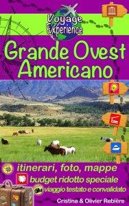 Grande Ovest Americano - italiano - Voyage Experience - Cristina Rebiere & Olivier Rebiere